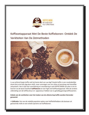 koffiezetapparaat met de beste koffiebonen- ontdek de variëteiten
