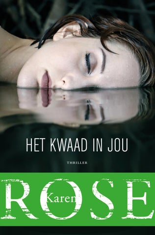 a6dda891ddd Het kwaad in jou' van Karen Rose by Uitgeverij De Fontein - issuu