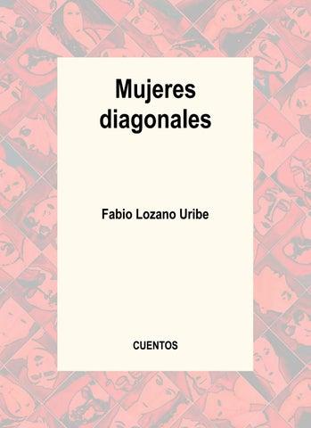 c426ce93 Mujeres Diagonales by Fabio Lozano Uribe - issuu