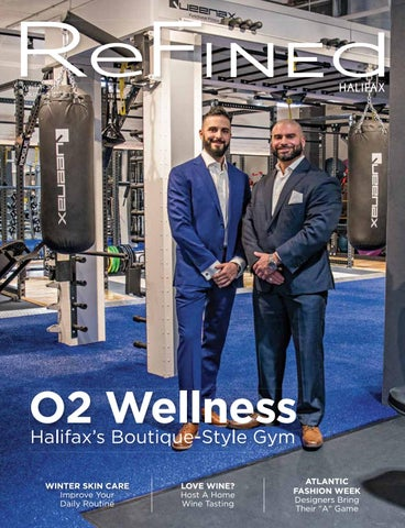 5471e57bfd ReFINEd Halifax Winter 2019 by ReFINEd Magazine - issuu