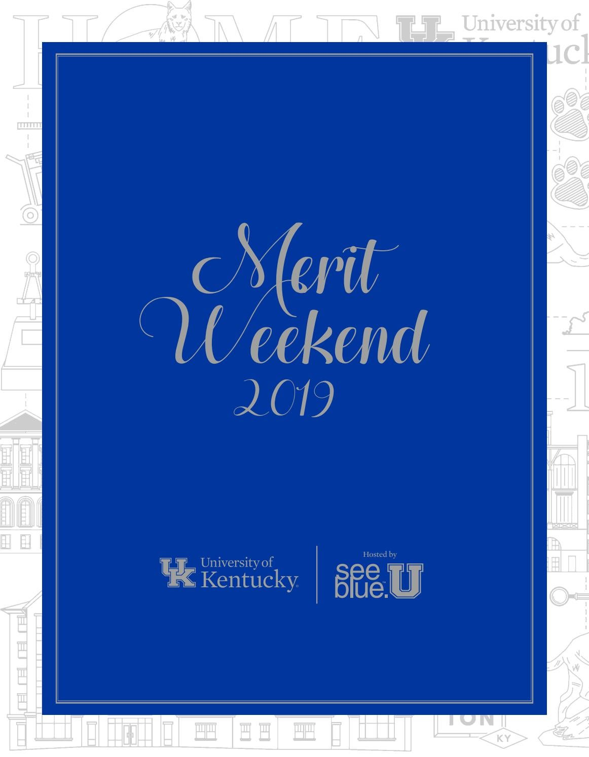 University Of Kentucky Majors >> 2019 Merit Weekend Brochure By University Of Kentucky Issuu