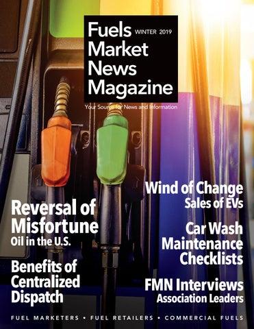 Fuels Market News Magazine Winter 2019 by Fuels Market News