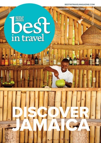 33ebae6365 Best In Travel Magazine Issue 91    2019    Discover Jamaica by Best ...
