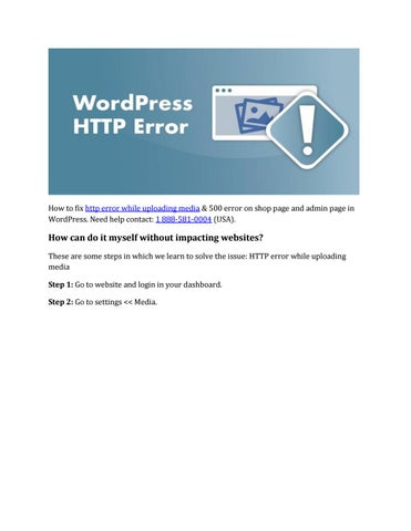 Call:1 888-581-0004 | How to Fix http Error WordPress Media Upload