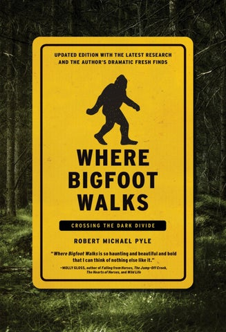 Where Bigfoot Walks - Robert Michael Pyle by mach4C - issuu c6f0a05d107