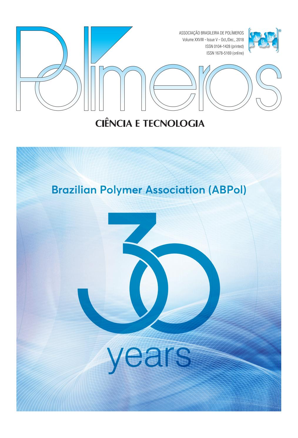 Polímeros: Ciência e Tecnologia 5th  issue, vol  28, 2018 by