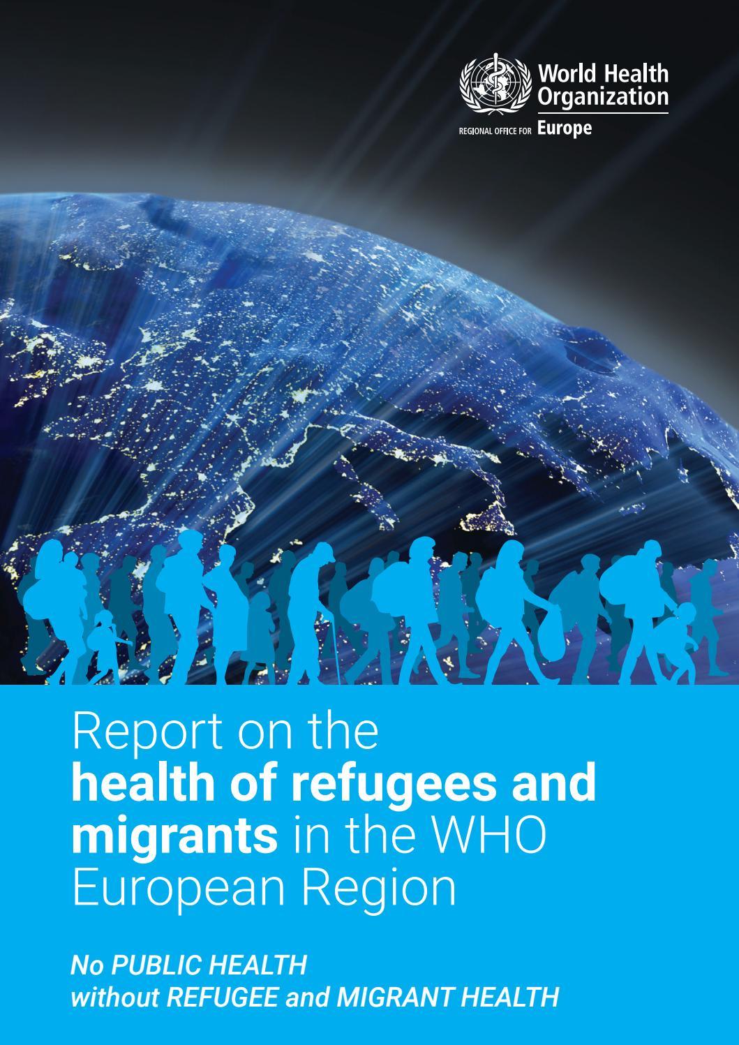 report on the health of refugees and migrants in the who  daj buziaka wrzuta er.php #13