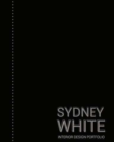 Sydney Embraces Thoughtful Darkness >> Sydney White Interior Design Portfolio By Sydney White Issuu