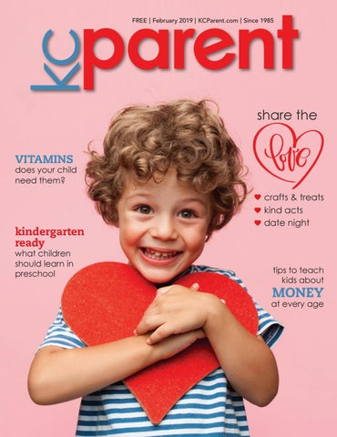 KC Parent magazine February 2019 by KC Parent Magazine - issuu