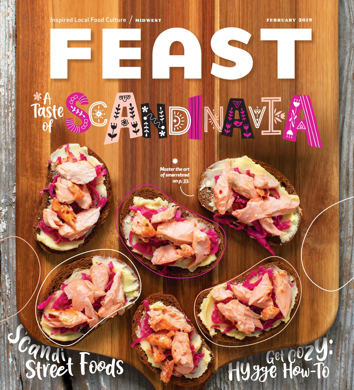 February 2019 Feast Magazine by Feast Magazine - issuu