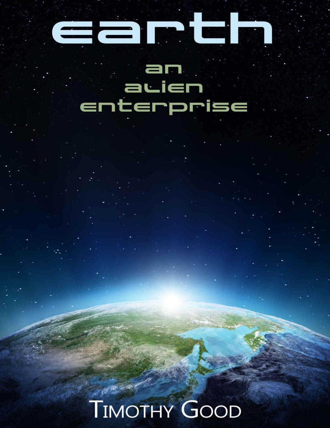 Timothy good earth an alien enterprise by mach4c issuu