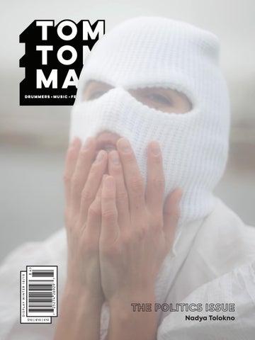 355a4a58661 Tom Tom Magazine Issue 36  Politics by Tom Tom Magazine - issuu