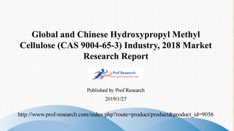 Hydroxypropyl Methyl Cellulose (CAS 9004-65-3) Market Report 2018