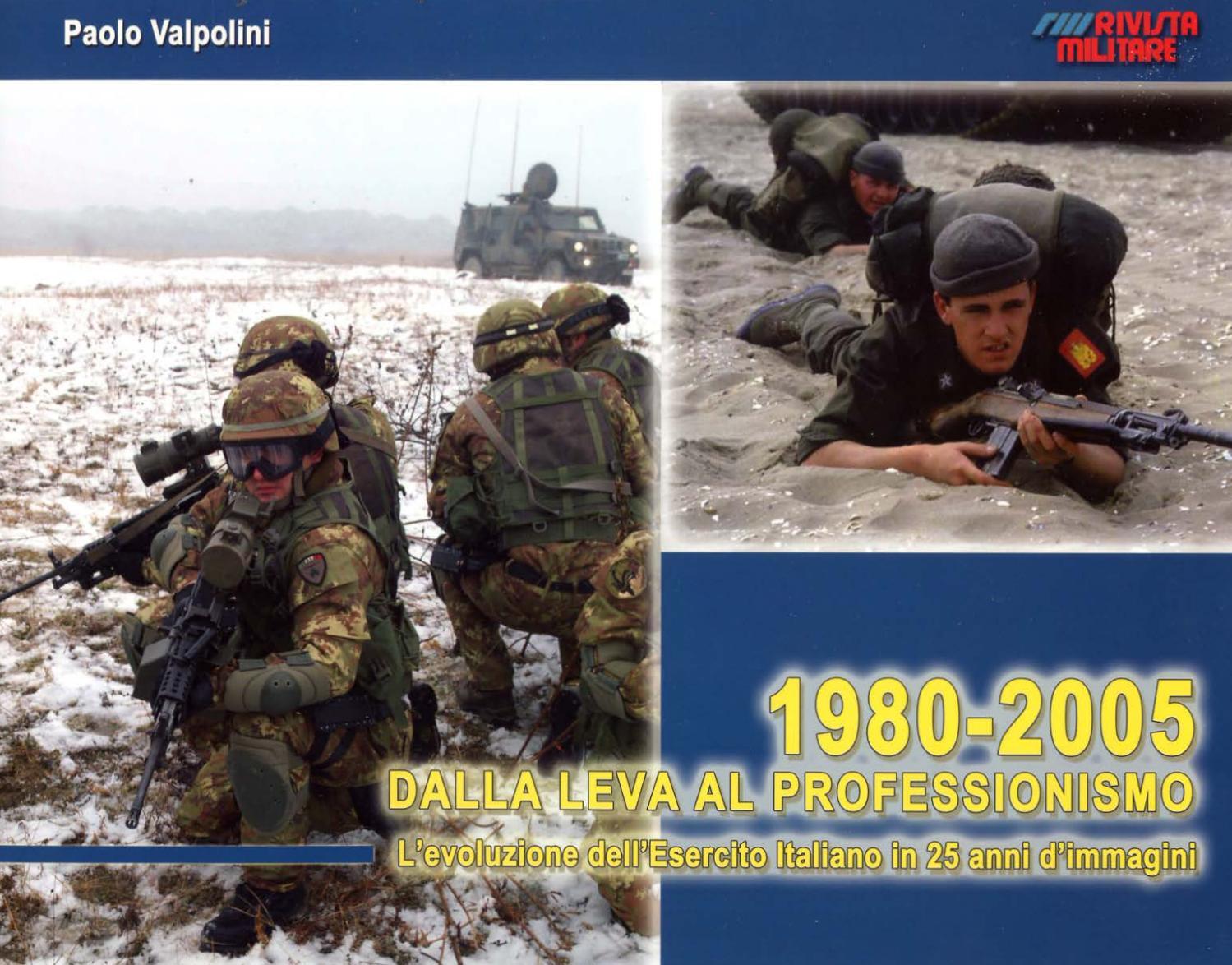 1980 – 2005 DALLA LEVA AL PROFESSIONISMO by Biblioteca Militare - issuu 4fbd6843a9a7
