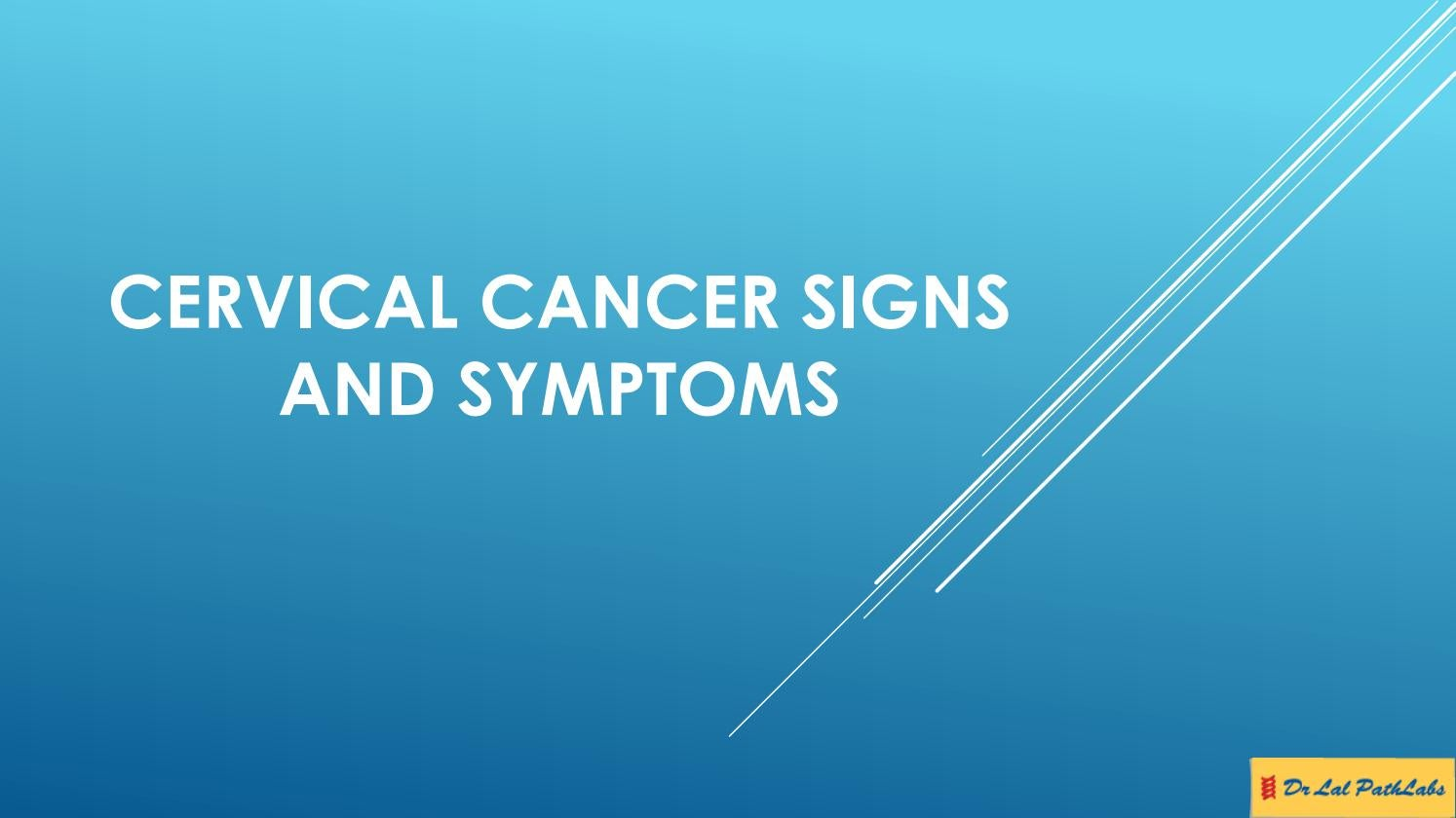 Cervical Cancer Signs and Symptoms by Lal PathLabs - issuu