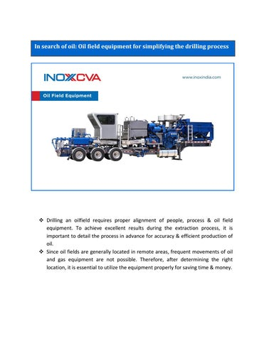 In search of oil: Oil field equipment for simplifying the