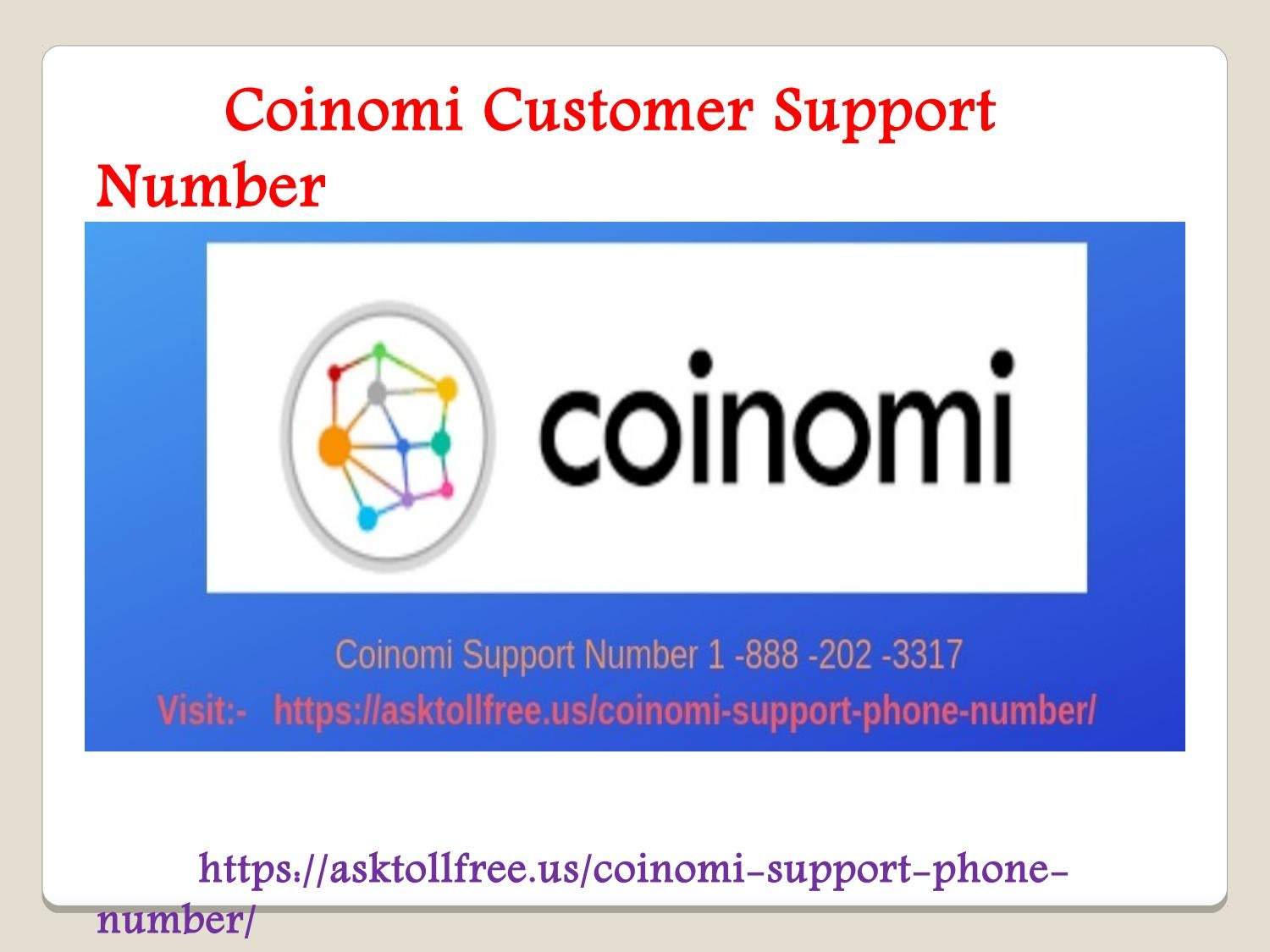 Coinomi Customer Support Number 1-888-202-3317 by