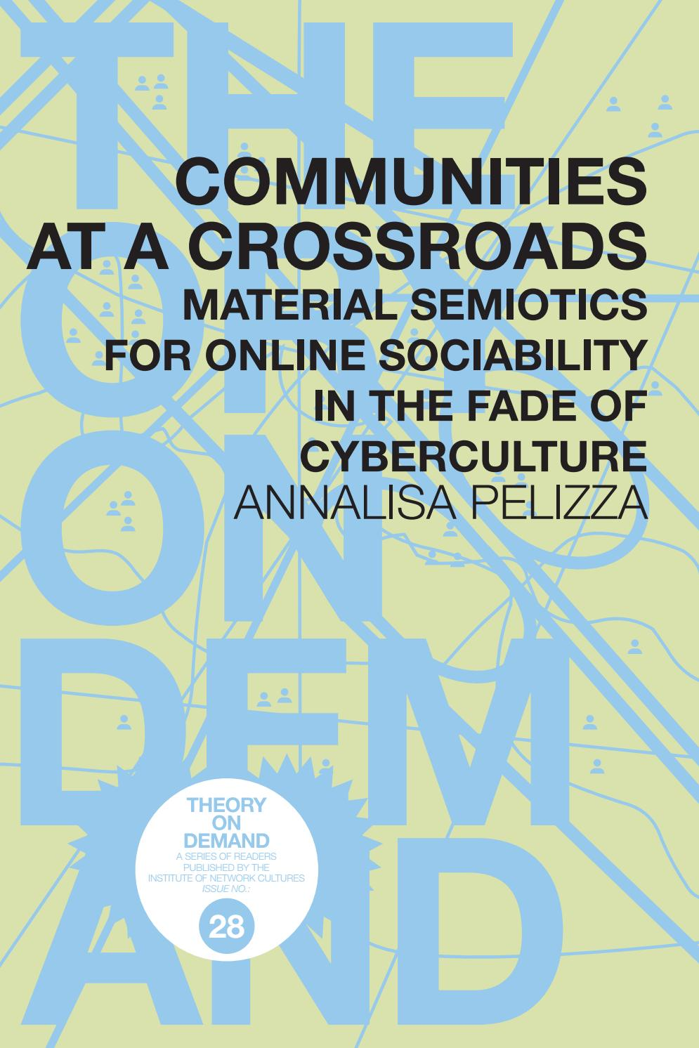 Communities At A Crossroads By Institute Of Network Cultures Issuu