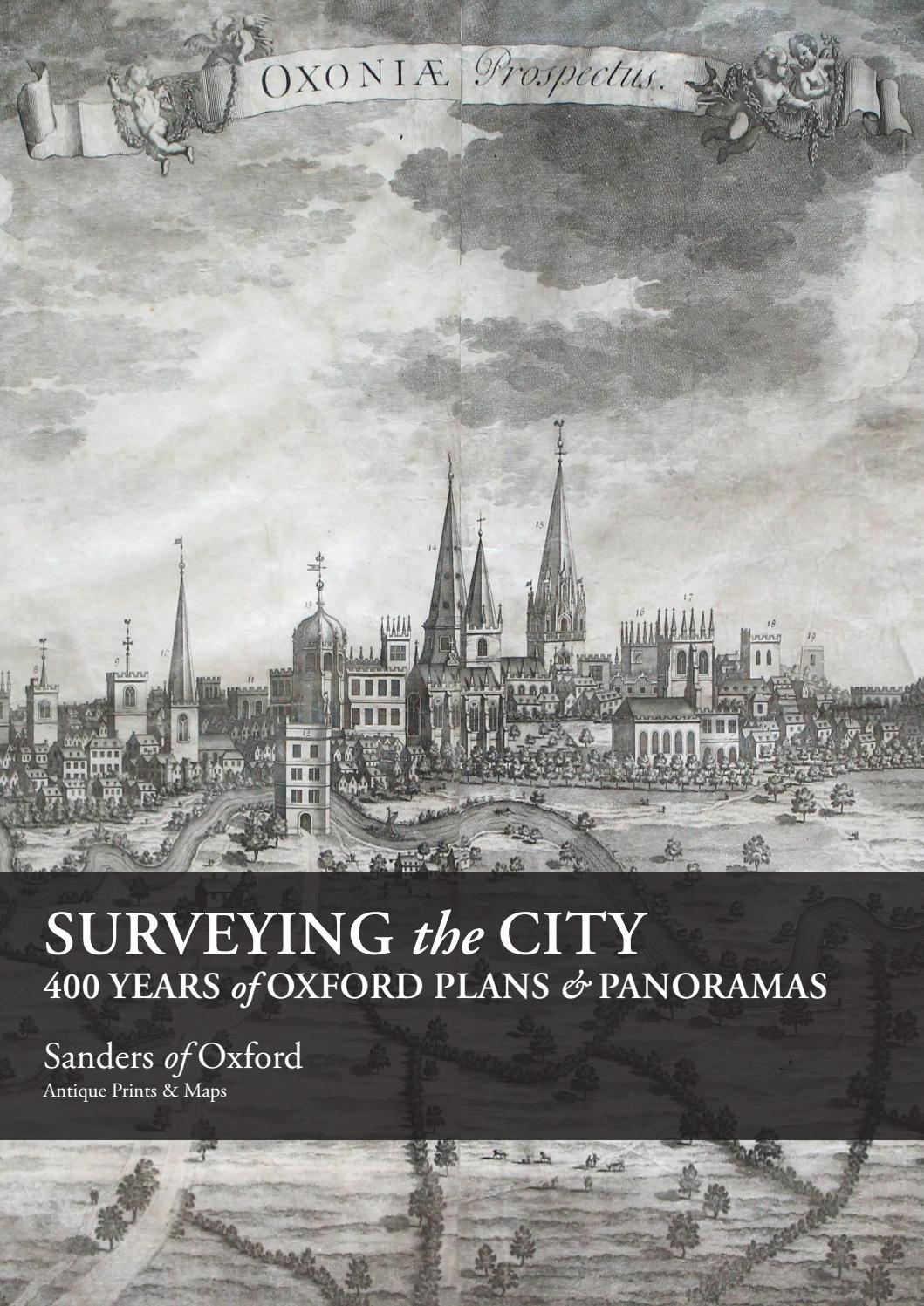 Surveying The City 400 Years Of Oxford Plans Panoramas By Sanders Of Oxford Issuu