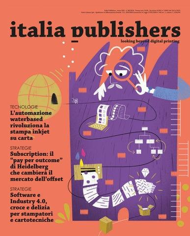 f3f86edf51 Italia Publishers - Anno XXX - n° 08/2018 - Prezzo euro 10,00 - Iscrizione  al ROC n° 26062 del 23/11/2015 Poste Italiane SpA - Spedizione in  Abbonamento ...