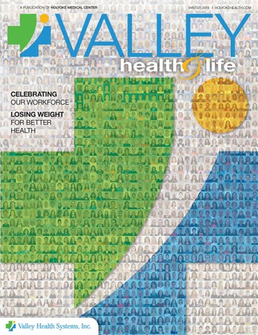 Valley Health Life Winter 2019 By Wainscot Media Issuu