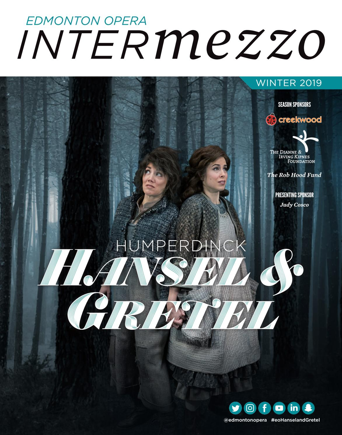 Edmonton Opera Magazine - Hansel & Gretel by Suggitt Publishers - issuu