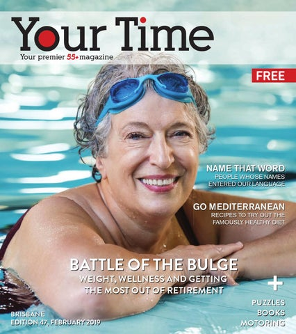 c580a3a24a Your Time Magazine, February 2019 by My Weekly Preview - issuu