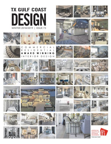 ASID Texas Gulf Coast Winter 2018-2019 by DSA Publishing - issuu