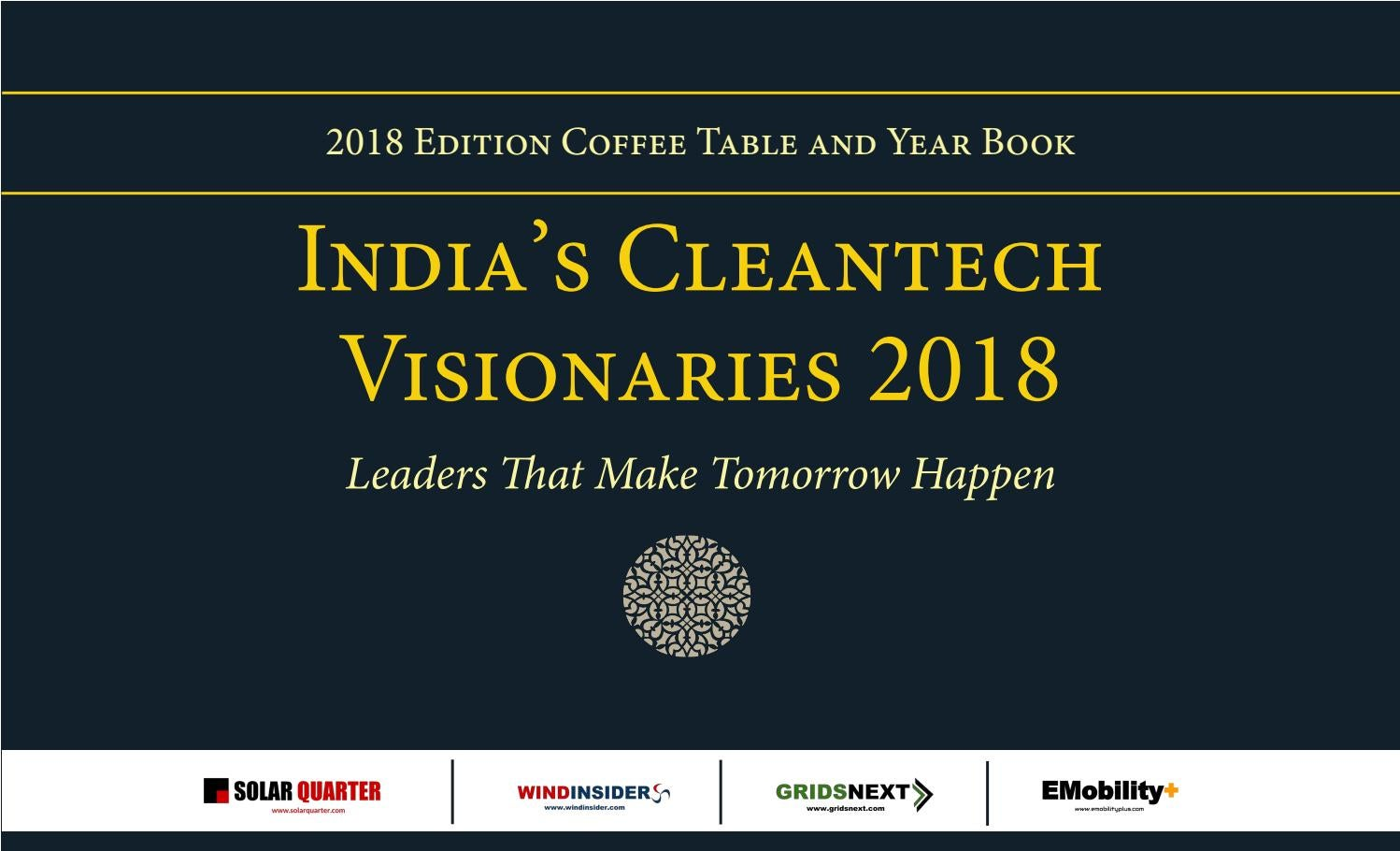 India S Cleantech Visionaries 2018 Edition Coffee Table And Year Book By Solarquarter Issuu