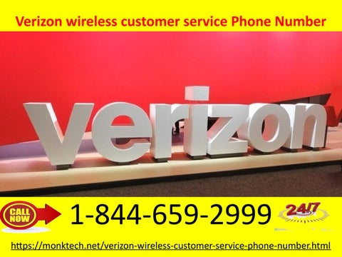 Verizon wireless customer service phone number is 24/7