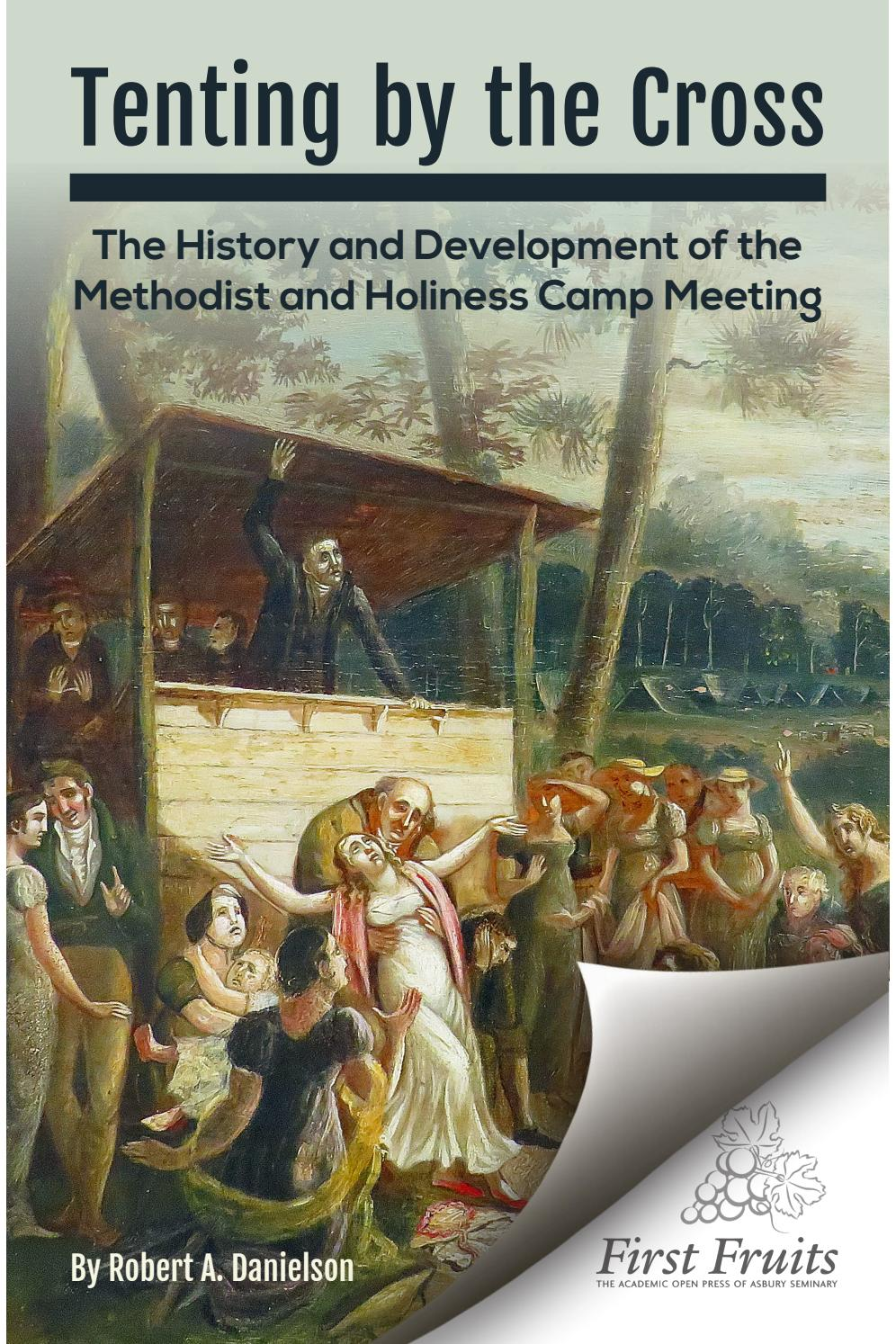 Tenting by the Cross: The History and Development of the