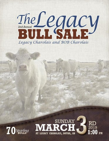 The Legacy Bull Sale 2019 by Charolais Banner - issuu