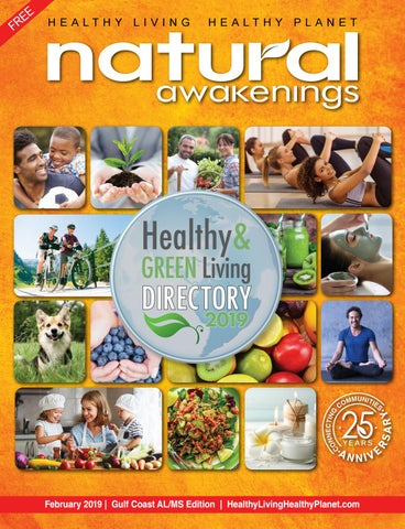 February 2019 by Natural Awakenings Gulf Coast ALMS issuu