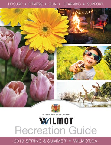 Township of Wilmot Spring and Summer 2019 Recreation Guide