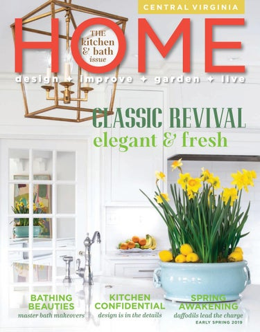 Central Virginia Home Magazine Early Spring 2019 by West Willow