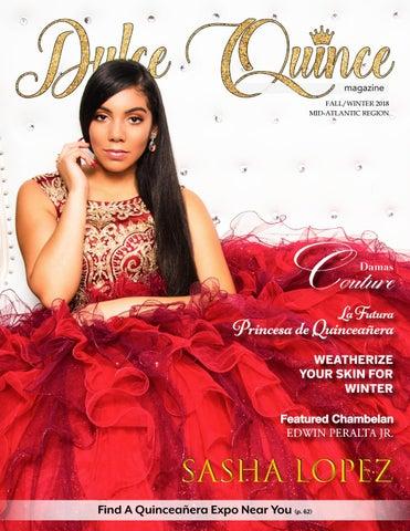 0423d4549eda Dulce Quince Magazine Fall Winter 2018 - A Quinceañera Magazine