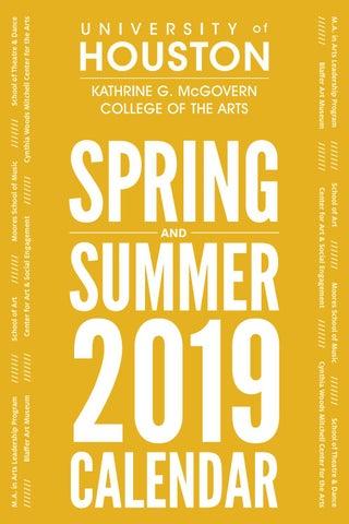 Uh 2019 Calendar Spring/Summer 2019 Calendar by UH Kathrine G. McGovern College of
