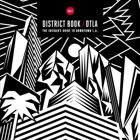 c99ec76c6ed9 District Book    DTLA 2017 (aka DTLA Book 2017)—Digital Version by ...