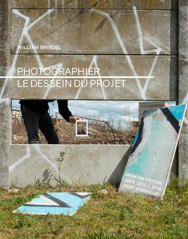 Mémoire Détudes Photographier Le Dessein Du Projet By