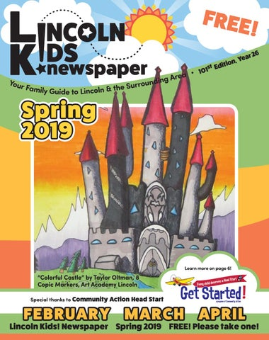 Lincoln Kids Newspaper Spring Edition 2019 By Lincoln Kids