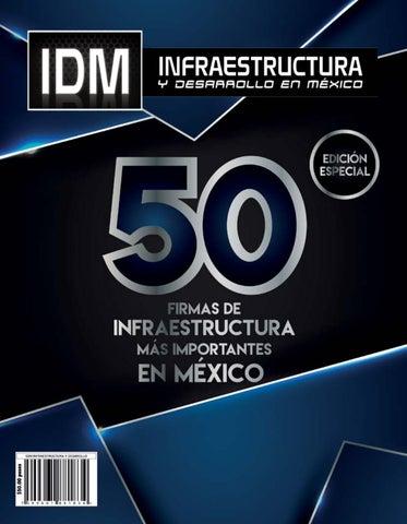 50 Firmas de Infraestructura más Importantes en México 2018 by ... 595767acea458