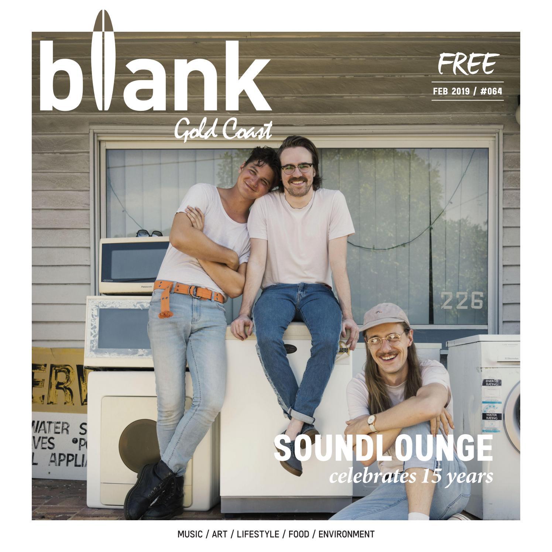 5f8e9825c Blank Gold Coast Issue #64 February 2019 by blankgc - issuu