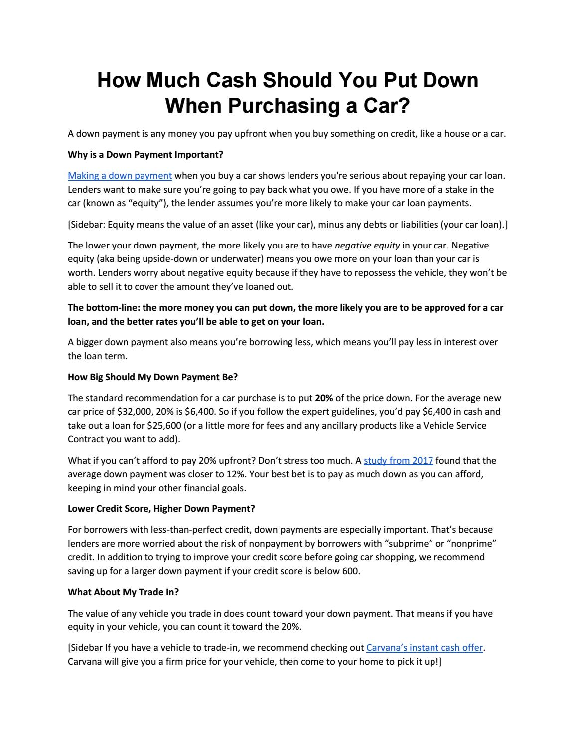 How Much Should You Put Down On A Car >> How Much Cash Should You Put Down When Purchasing A Car By