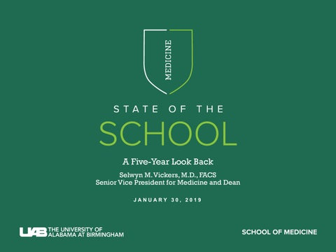2019 State of the School by UAB School of Medicine - issuu