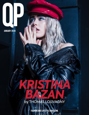 ab5bdea32b QP Fashion Magazine January 2019 KRISTINA BAZAN by QPmag - issuu