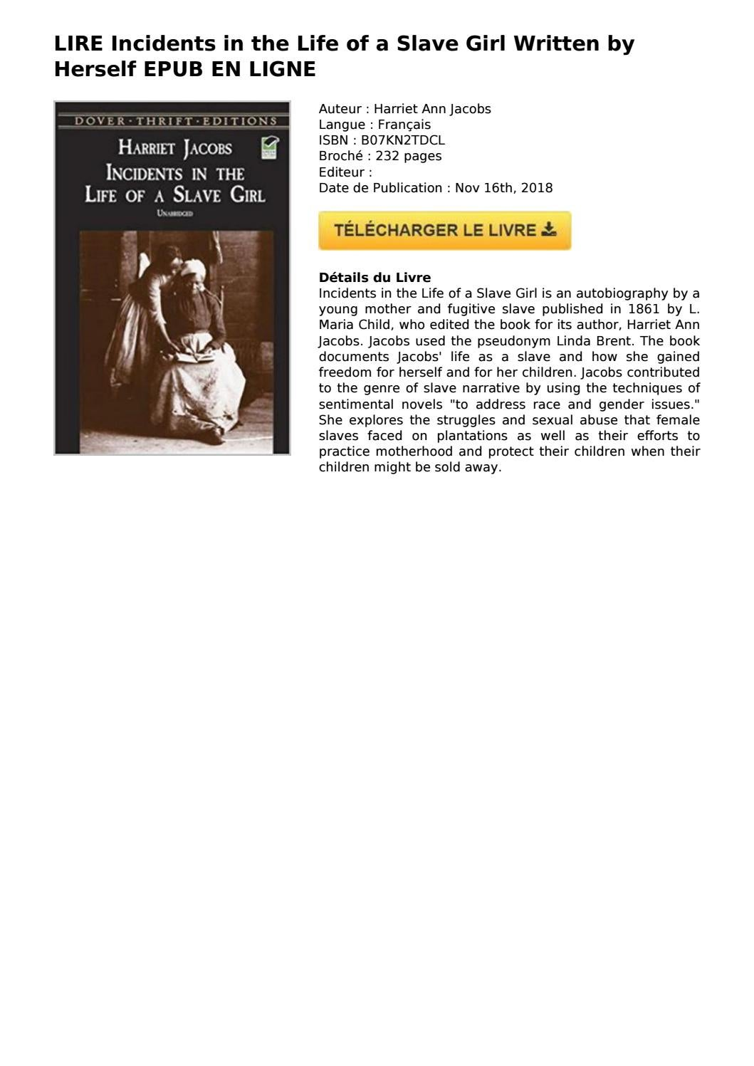 Lire Incidents In The Life Of A Slave Girl Written By