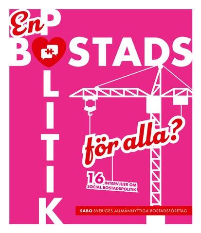 ce28842a362b En bostadspolitik för alla? by Allmännyttan - issuu