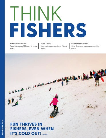 Think Fishers - February 2019 by City of Fishers - issuu