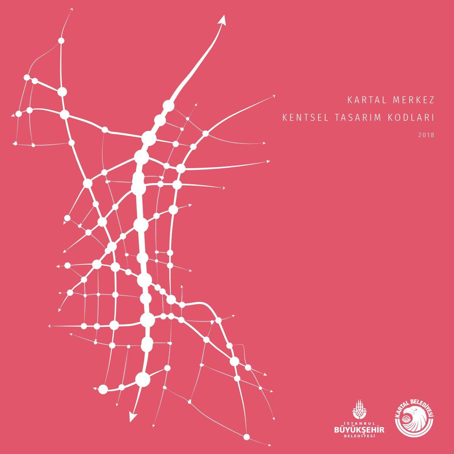 Central Kartal Urban Design And Codes By Bilge Kobas Issuu