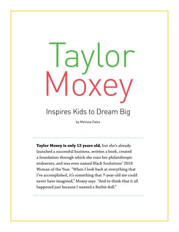 Page 4 of Taylor Moxey Inspires Kids to Dream Big